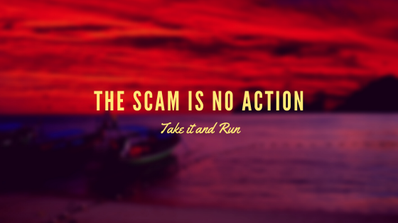 The Scam is no Action