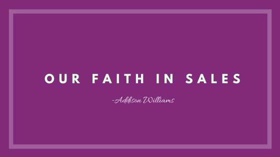Our Faith in Sales